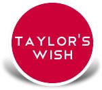 Taylor's Wish